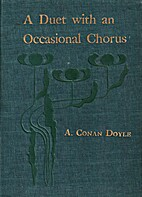 A Duet with an Occasional Chorus by Sir…