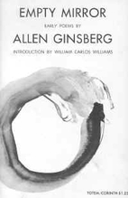 Empty mirror; early poems by Allen Ginsberg