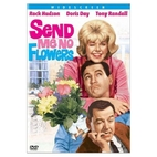 Send Me No Flowers: A Comedy in Three Acts…