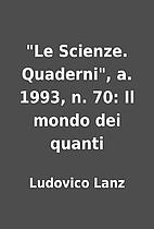 Le Scienze. Quaderni, a. 1993, n. 70: Il…