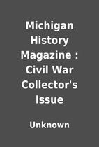 Michigan History Magazine : Civil War…