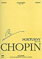 Nocturnes Op. 9 ; Op. 15 ; Op. 27 ; Op. 32 ;…