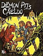 The Demon Pits of Caeldo by Kerry Lloyd