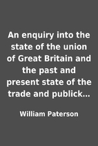 An enquiry into the state of the union of…