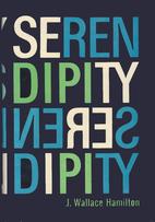 Serendipity by J. Wallace Hamilton