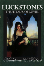 Luckstones: Three Tales of Meviel by…