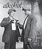 Alkohol : gleder og sorger by Thorunn Lunde