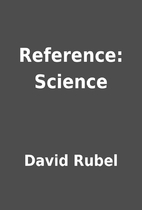 Reference: Science by David Rubel