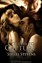 Theirs to Capture by Shelli Stevens