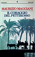 Il coraggio del pettirosso by Maurizio…