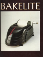 Bakelite: The Material of a Thousand Uses by…