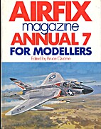 Airfix Magazine Annual For Modellers 7 by…