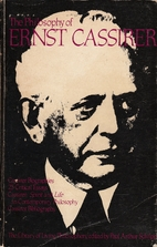 The Philosophy of Ernst Cassirer by Paul…