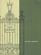 Taft Museum Catalogue; Cincinnati, Ohio by…