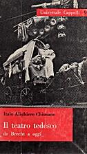 Il teatro tedesco da Brecht a oggi by Italo…