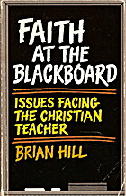 Faith at the Blackboard by Brian Hill
