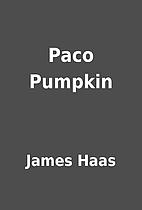 Paco Pumpkin by James Haas