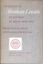 A Portrait of Abraham Lincoln in Letters by…