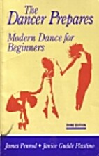The Dancer Prepares: Modern Dance for…
