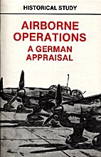Airborne Operations: A German Appraisal by…