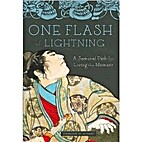 One Flash of Lightning: A Samurai Path for…