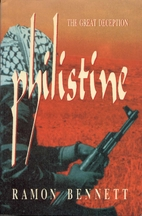 Philistine: The Great Deception by Ramon…