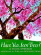 Have You Seen Trees? by Joanne Oppenheim