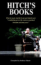 Hitch's Books: What he read, what he loved,…