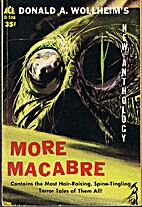 More macabre by Donald A. Wollheim