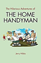 The Hilarious Adventures of the Home…