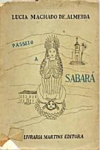 Passeio a Sabará by Lúcia Machado de…