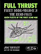 Full Thrust Fleet Book: Volume 2 the Xeno…