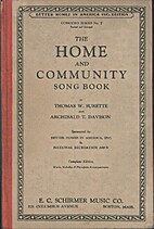 The Home and Community Song Book by…