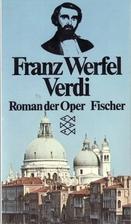 Verdi: A Novel of the Opera by Franz Werfel
