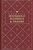 Catholic household blessings & prayers by…