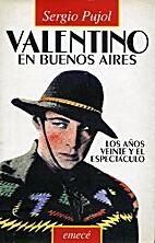 Valentino en Buenos Aires : los años veinte…