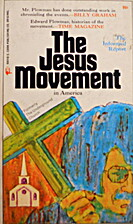 The Jesus Movement in America by Edward e.…