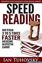 Speed Reading: How To Read 3-5 Times Faster…