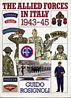The Allied Forces In Italy 1943-45