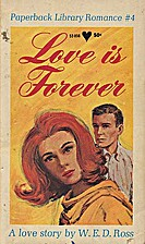 Love is Forever by W. E. D. Ross
