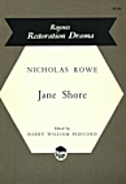 The Tragedy of Jane Shore by Nicholas Rowe
