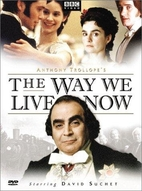 The Way We Live Now [2001 TV mini series] by…