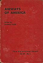 Airways Of America by Poyntz Tyler