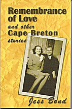 Remembrance of Love and Other Cape Breton…