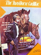 The two-horse Cadillac by Zig Ziglar