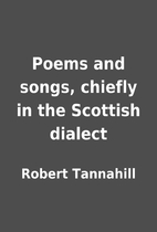 Poems and songs, chiefly in the Scottish…