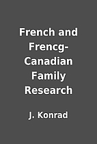 French and Frencg-Canadian Family Research…