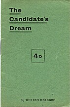 The Candidate's Dream by William Haldane