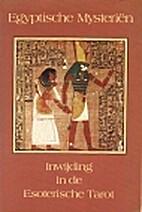 Egyptische mysteriën: inwijding in de…