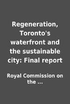 Regeneration, Toronto's waterfront and the…